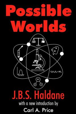 Possible Worlds - Haldane, J B S
