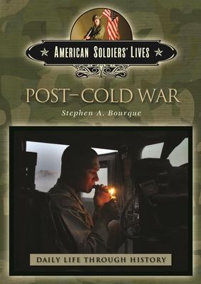 Post-Cold War - Bourque, Stephen A