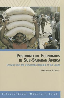 Post Conflict Economics in Sub-Saharan Africa: Lessons From the Democratic Republic of the Congo -