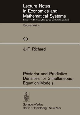 Posterior and Predictive Densities for Simultaneous Equation Models - Richard, J -F