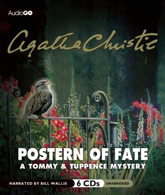 Postern of Fate - Christie, Agatha, and Wallis, Bill (Narrator)