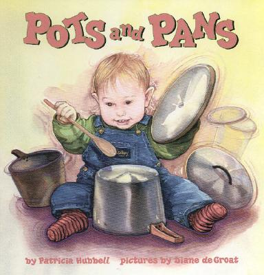 Pots and Pans - Hubbell, Patricia