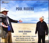 Poul Ruders: Occam's Razor - Amalia Hall (violin); Daniel Druckman (percussion); David Starobin (guitar); Hao Yang (guitar); Liang Wang (oboe);...