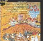 Poulenc: Aubade & Sinfonietta; Hahn: Le Bal de B�atrice d'Este