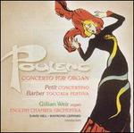 Poulenc: Concerto for Organ; Petit: Concertino; Barber: Toccata Festiva