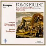 Poulenc: Les Animaux modèles; Sinfonietta