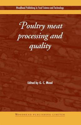 Poultry Meat Processing and Quality - Mead, G. C. (Editor)