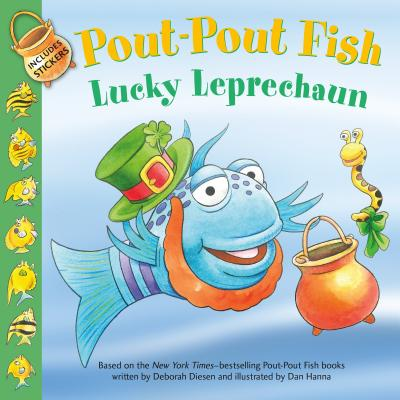 Pout-Pout Fish: Lucky Leprechaun - Diesen, Deborah