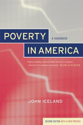 Poverty in America: A Handbook - Iceland, John
