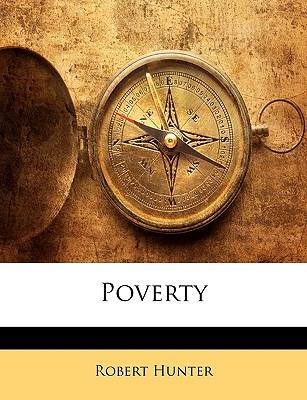 Poverty - Hunter, Robert, PhD