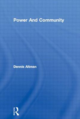 Power and Community - Univ, Coll, and Altman, Dennis