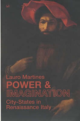 Power And Imagination - Martines, Lauro