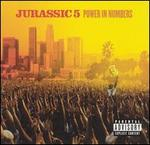 Power in Numbers - Jurassic 5