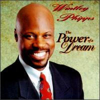 Power of a Dream - Wintley Phipps