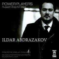 Power Players: Russian Arias for Bass - Ildar Abdrazakov (bass); Kaunas State Choir of Lithuania (choir, chorus); Kaunas City Symphony Orchestra;...