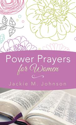 Power Prayers for Women - Johnson, Jackie M