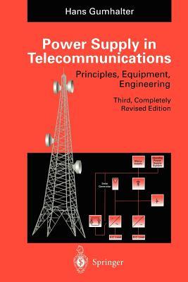 Power Supply in Telecommunications - Gumhalter, Hans