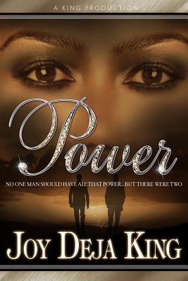 Power - King, Joy Deja
