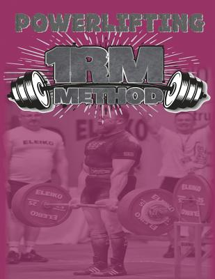 Powerlifting 1RM Method - Farncombe, Lawrence