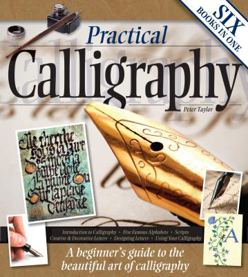 Practical Calligraphy - Taylor, Peter, Mr.