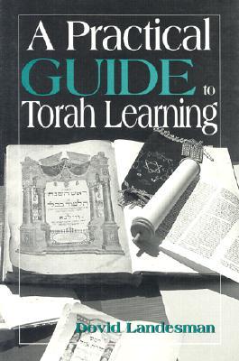 Practical Guide Torah Learning - Landesman, Dovid