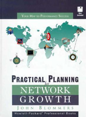 Practical Planning for Network Growth - Blommers, John, and Hewlett-Packard Professional Books