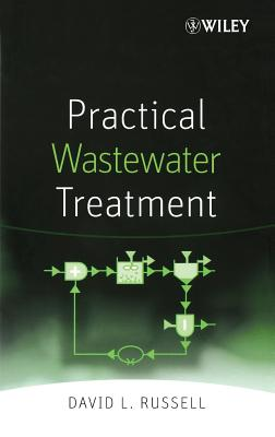 Practical Wastewater Treatment - Russell, David L