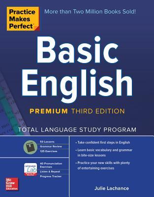 Practice Makes Perfect: Basic English, Premium Third Edition - LaChance, Julie