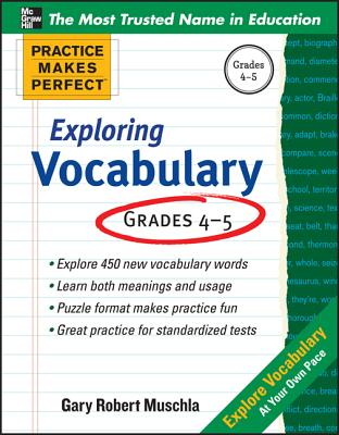Practice Makes Perfect Exploring Vocabulary - Muschla, Gary Robert