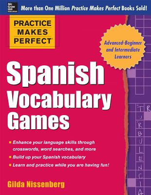 Practice Makes Perfect Spanish Vocabulary Games - Nissenberg, Gilda