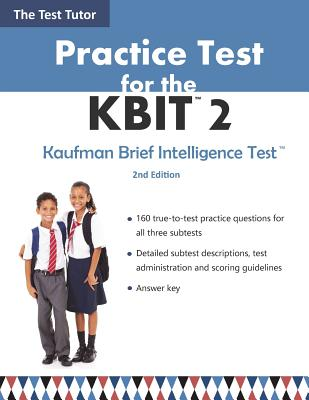 Practice Test for the Kbit 2 - Test Tutor Publishing