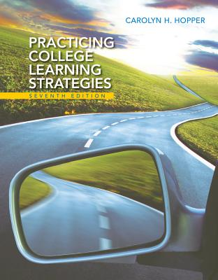 Practicing College Learning Strategies - Hopper, Carolyn H.