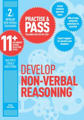 Practise & Pass 11+ Level Two: Develop Non-Verbal Reasoning - Williams, Peter, Dr.