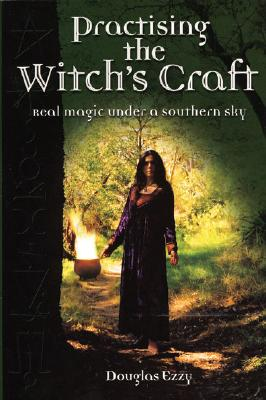 Practising the Witch's Craft - Ezzy, Douglas (Editor)