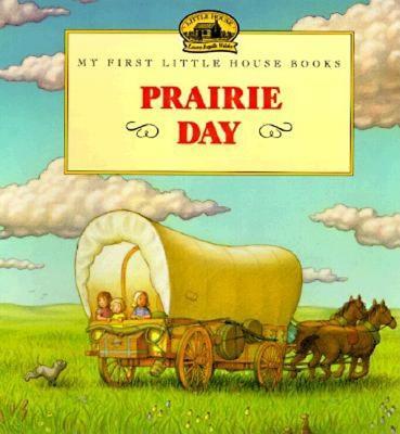 Prairie Day - Wilder, Laura Ingalls