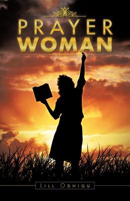Prayer Woman - Odhigu, Lill