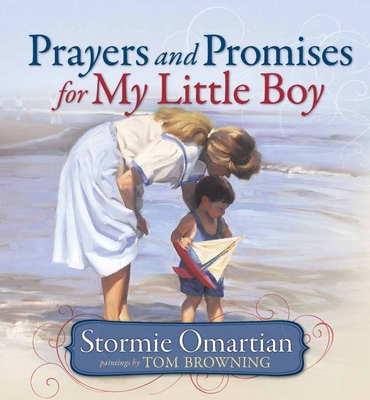 Prayers and Promises for My Little Boy - Omartian, Stormie