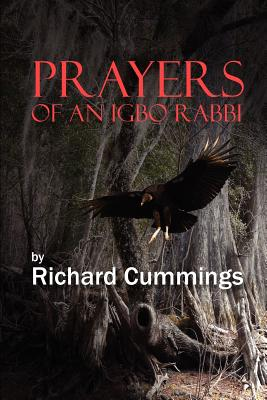 Prayers of an Igbo Rabbi - Cummings, Richard