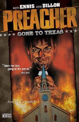 Preacher Vol 01: Gone to Texas - Ennis, Garth, and Kahan, Bob (Editor), and Dillon, Steve