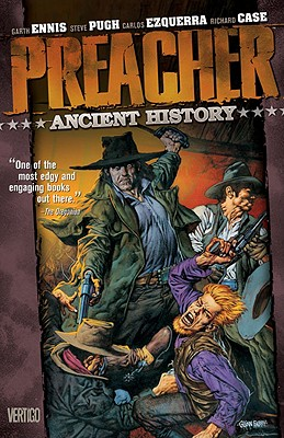 Preacher Vol 04: Ancient History - Ennis, Garth
