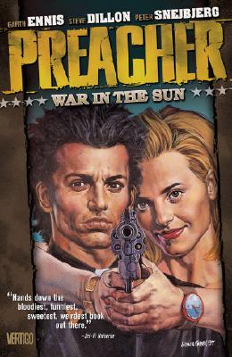 Preacher Vol 06: War in the Sun - Ennis, Garth