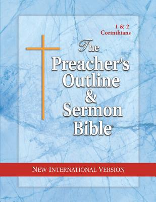 Preacher's Outline & Sermon Bible-NIV-1 & 2 Corinthians - Leadership Ministries Worldwide (Creator)