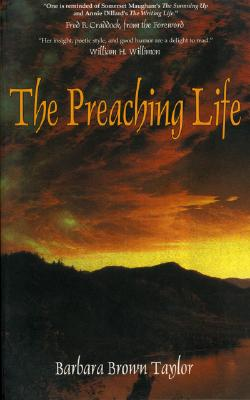 Preaching Life - Taylor, Barbara Brown
