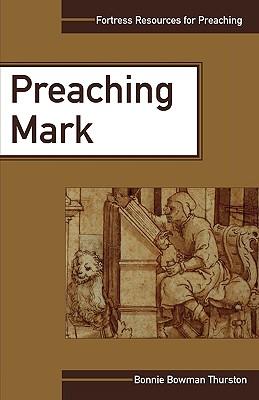 Preaching Mark - Thurston, Bonnie B