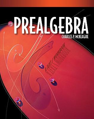 Prealgebra - McKeague, Charles P