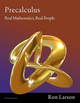 Precalculus: Real Mathematics, Real People - Larson, Ron, Professor