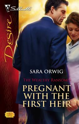 Pregnant with the First Heir - Orwig, Sara