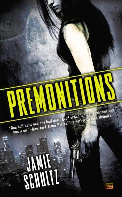 Premonitions - Schultz, Jamie
