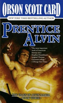 Prentice Alvin: The Tales of Alvin Maker, Book Three - Card, Orson Scott