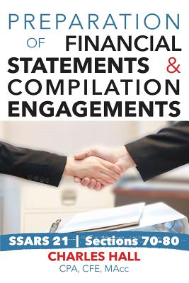 Preparation of Financial Statements & Compilation Engagements - Hall, Charles, Sir